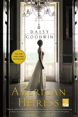 The American Heiress - Goodwin, Daisy