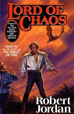 Lord of Chaos - Jordan, Robert, and Jordan