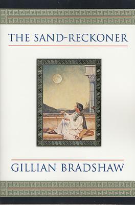 The Sand-Reckoner - Bradshaw, Gillian