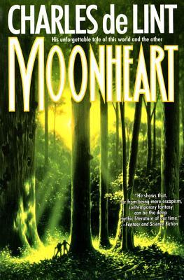 Moonheart - de Lint, Charles, and De Lint