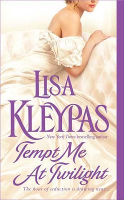 Tempt Me at Twilight - Kleypas, Lisa