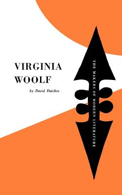 Virginia Woolf - Daiches, David, and Woolf, Virginia