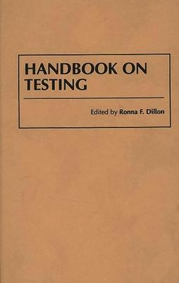 Handbook on Testing - Dillon, Ronna F (Editor)