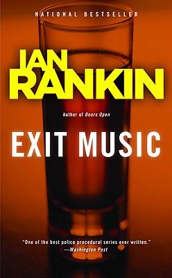 Exit Music - Rankin, Ian