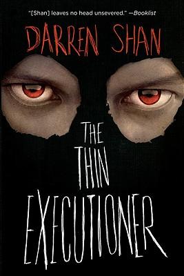 The Thin Executioner - Shan, Darren
