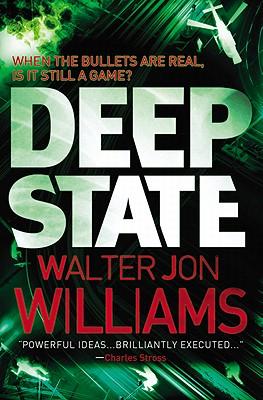 Deep State - Williams, Walter Jon