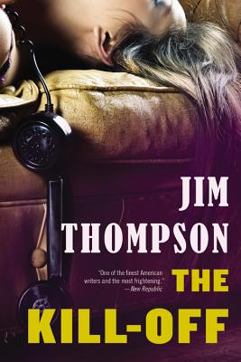 The Kill-Off - Thompson, Jim