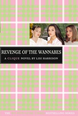 The Clique #3: The Revenge of the Wannabes - Harrison, Lisi
