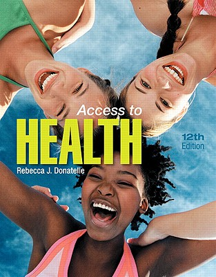 Access to Health - Donatelle, Rebecca J., and Ketcham, Patricia