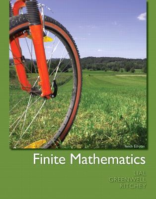 Finite Mathematics - Lial, Margaret L., and Greenwell, Raymond N., and Ritchey, Nathan P.