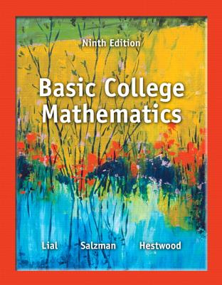 Basic College Mathematics - Lial, Margaret L, and Salzman, Stanley, and Hestwood, Diana