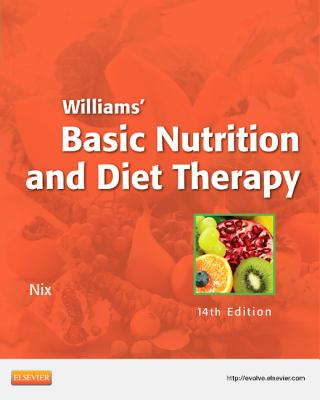 Williams' Basic Nutrition and Diet Therapy - Nix, Staci