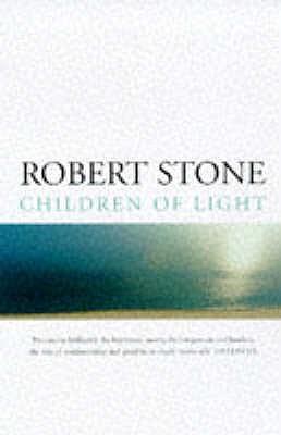 Children of Light - Stone, Robert