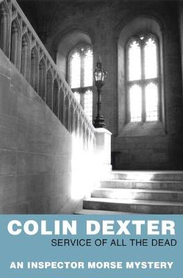 Service of All the Dead - Dexter, Colin