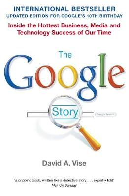 The Google Story - Vise, David A