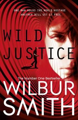 Wild Justice - Smith, Wilbur