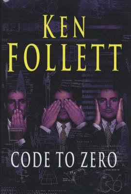 Code to Zero - Follett, Ken