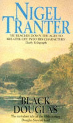 Black Douglas - Tranter, Nigel