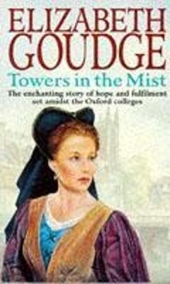 Towers in the Mist - Goudge, Elizabeth