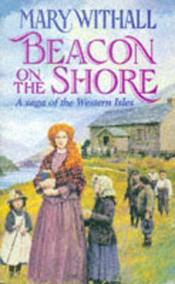 Beacon on the Shore - Withall, Mary