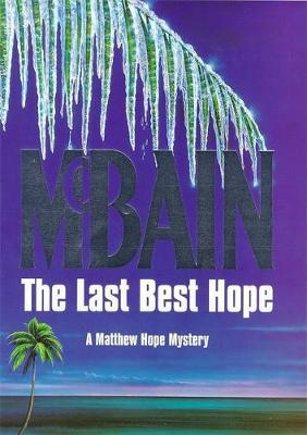 The Last Best Hope - McBain, Ed