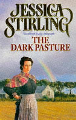 The Dark Pasture - Stirling, Jessica