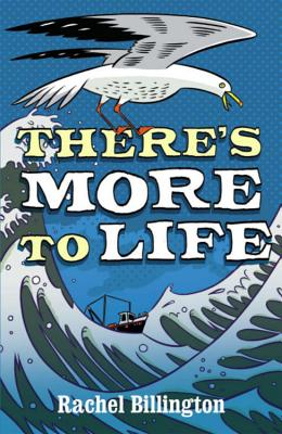 There's More to Life - Billington, Rachel