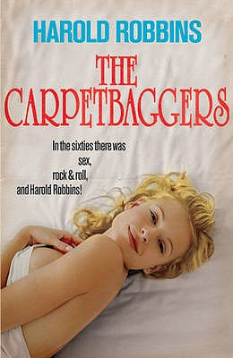 The Carpetbaggers - Robbins, Harold