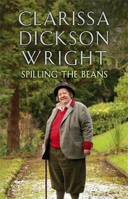 Spilling the Beans - Dickson Wright, Clarissa
