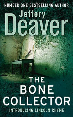 The Bone Collector - Deaver, Jeffery