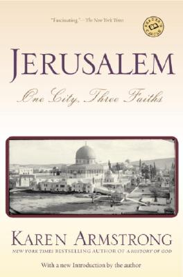 Jerusalem: One City, Three Faiths - Armstrong, Karen
