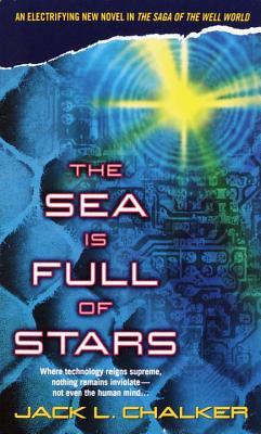 The Sea is Full of Stars - Chalker, Jack L