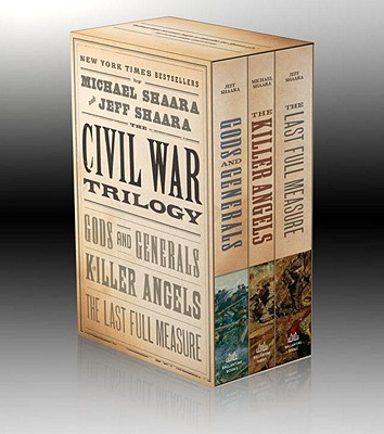 The Civil War Trilogy - Shaara, Michael, and Shaara, Jeff