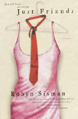 Just Friends - Sisman, Robyn