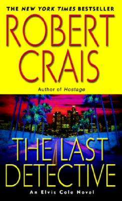 The Last Detective - Crais, Robert