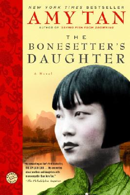The Bonesetter's Daughter - Tan, Amy