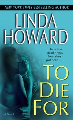 To Die for - Howard, Linda