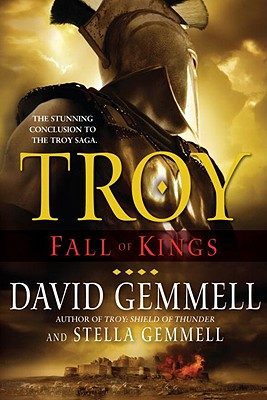 Troy: Fall of Kings - Gemmell, David, and Gemmell, Stella