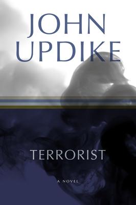 Terrorist - Updike, John, Professor