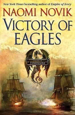 Victory of Eagles - Novik, Naomi