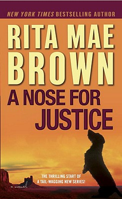 A Nose for Justice - Brown, Rita Mae