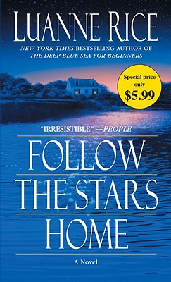 Follow the Stars Home - Rice, Luanne