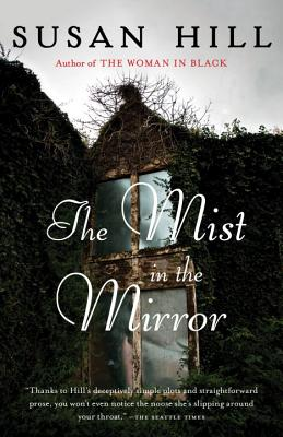 The Mist in the Mirror - Hill, Susan