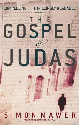 The Gospel of Judas - Mawer, Simon