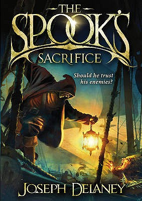 The Spook's Sacrifice - Delaney, Joseph