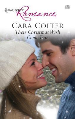 Their Christmas Wish Come True - Colter, Cara
