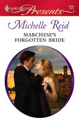 Marchese's Forgotten Bride - Reid, Michelle