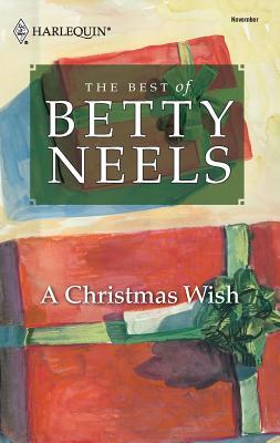 A Christmas Wish - Neels, Betty
