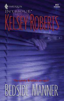Bedside Manner: The Landry Brothers - Roberts, Kelsey