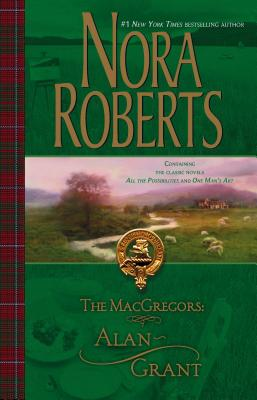 Macgregors: Alan Grant: All the Possibilities/One Man's Art - Roberts, Nora